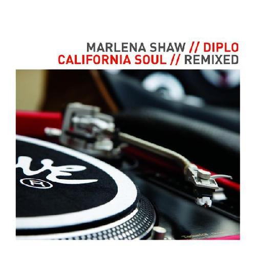 Marlena Shaw - California Soul (Diplo Remix)