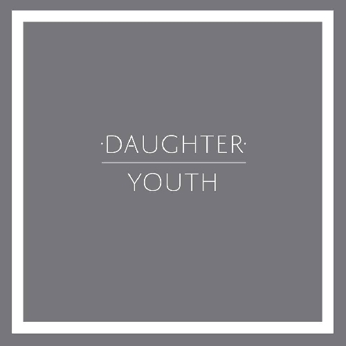 Daughter - Youth (Fauxe Remix)
