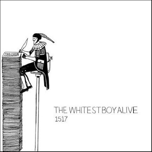 The Whitest Boy Alive - 1517
