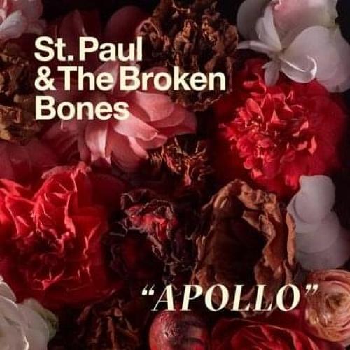 St. Paul & The Broken Bones - Apollo