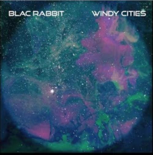 Blac Rabbit - Windy Cities