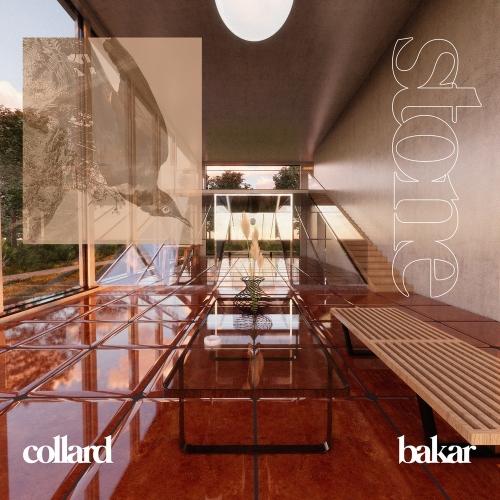 Collard - Stone (Ft. Bakar)
