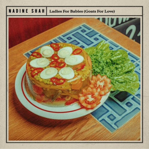 Nadine Shah - Ladies For Babies (Goats For Love) :: Indie Shuffle