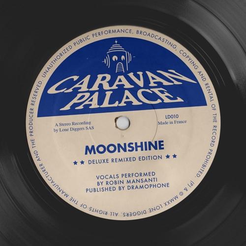 Caravan Palace - Moonshine (Ténéré Remix)