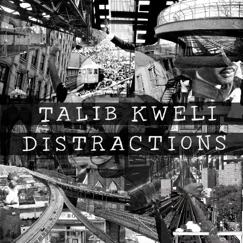 Talib Kweli - Distractions