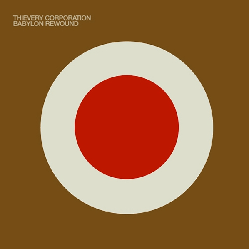 Thievery Corporation - Until the Morning