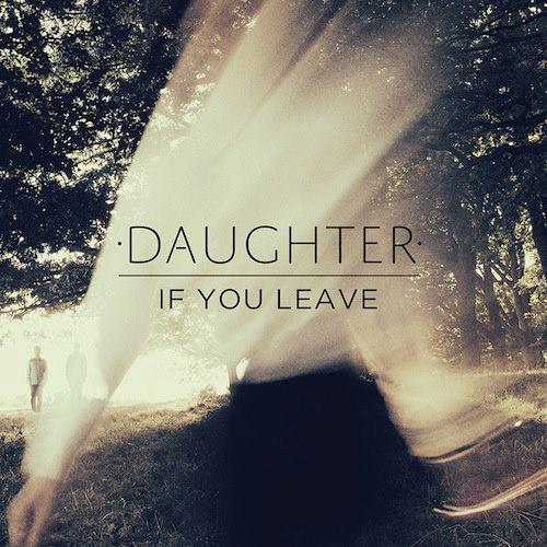 Daughter - Still
