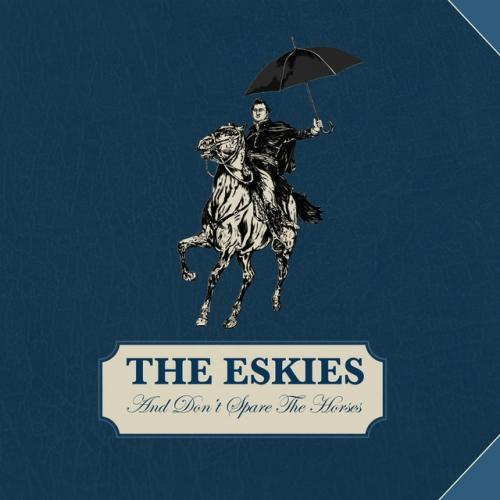 The Eskies - All Good Men