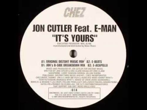Jon Cutler - It's Yours (Ft. E-Man)