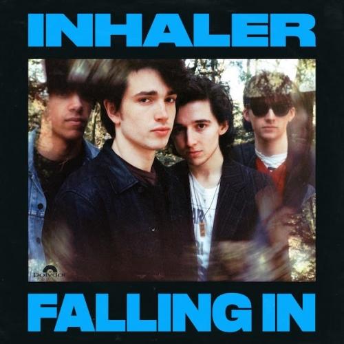 Inhaler - Falling In