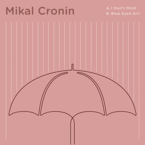 Mikal Cronin - I Don't Mind
