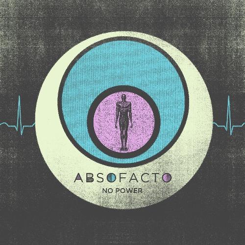 Absofacto - No Power