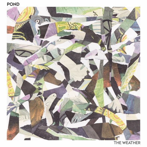 POND - Fire In The Water