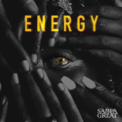 Sampa the Great - Energy (Ft. Nadeem Din-Gabisi)