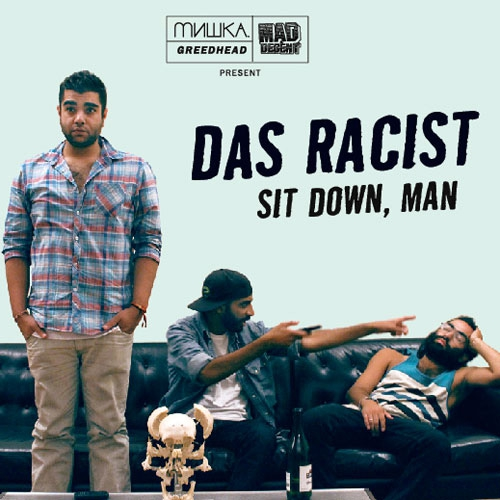 Das Racist - You Can Sell Anything (Prod. by Diplo)