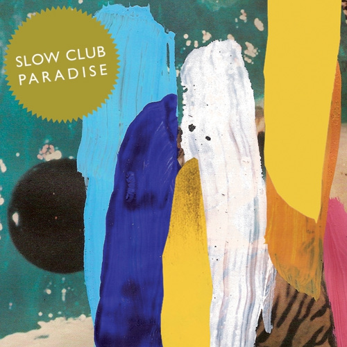 Slow Club - Two Cousins