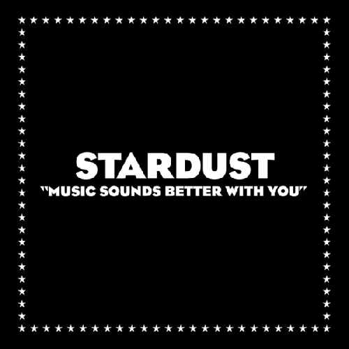 Stardust - Music Sounds Better With You (Eat More Cake Remix)
