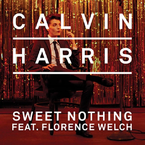 Calvin Harris & Florence Welch - Sweet Nothing (Diplo Remix)