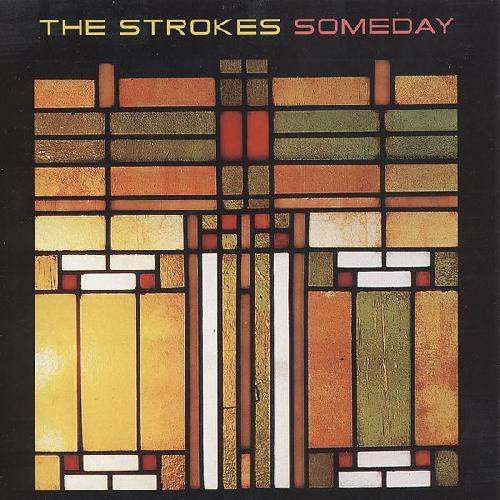 The Strokes - Someday