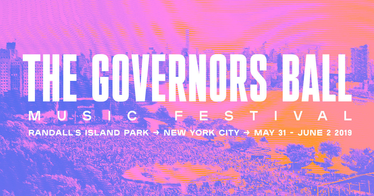 Governors Ball 2019 - Festival Preview